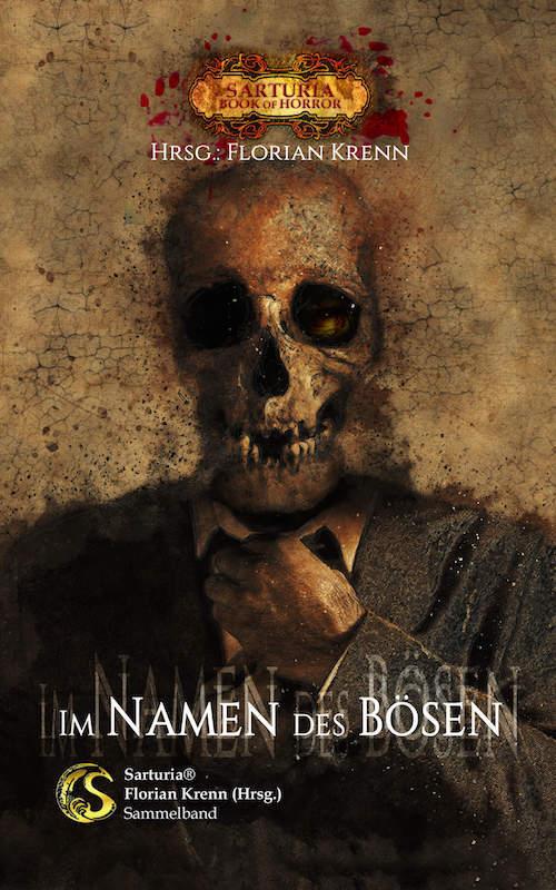 Florian Krenn (Hg.): Im Namen des Bösen. Sarturia-Anthologie 2018