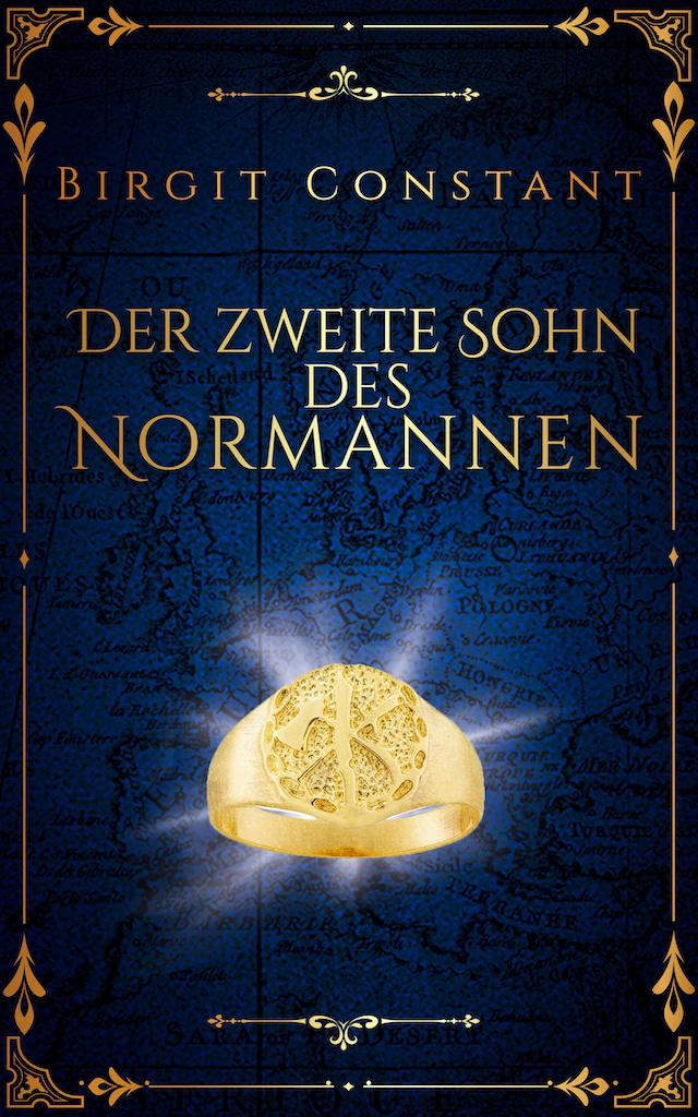Buchcover von Birgit Constant: Der zweite Sohn des Normannen; Design von Sandra Buhr @covermanufaktur.de
