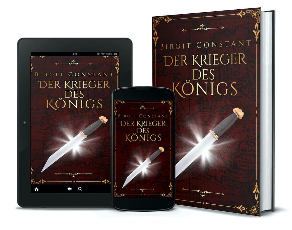 3D-Buchcover von Birgit Constant: Der Krieger des Königs; Design von Sandra Buhr @covermanufaktur.de